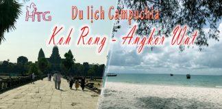 Kinh nghiệm du lịch tự túc Campuchia